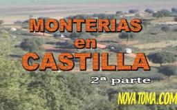 MONTERIAS EN CASTILLA (parte 2)